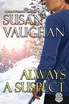 Always a Suspect: Prequel to Never Surrender (Task Force Eagle)