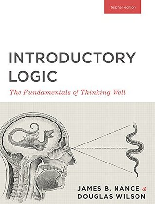 Introductory Logic: The Fundamentals of Thinking Well: Teacher Edition (ePUB)