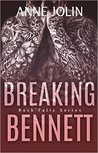 Breaking Bennett (Rock Falls, #3)