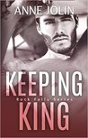 Keeping King (Rock Falls, #4)