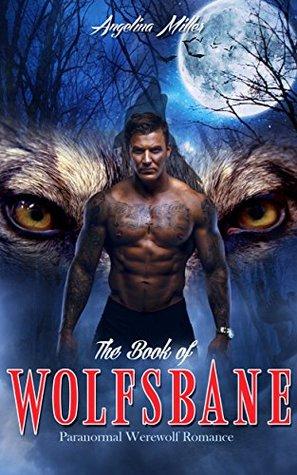 The Book of Wolfsbane (Wolfsbane #1)