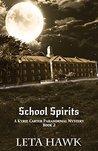 School Spirits (Kyrie Carter Paranormal Mystery Book 2)