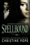 Spellbound (The Witches of Cleopatra Hill, #6)