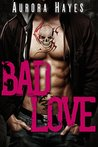 Bad Love (Step Over the Line #1-3)