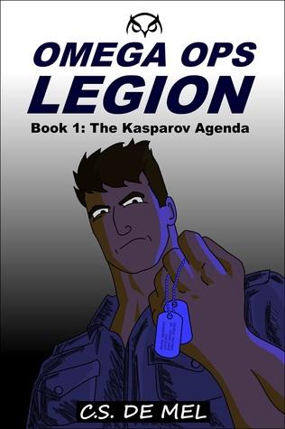 The Kasparov Agenda (Omega Ops Legion, #1)