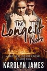 The Longest Note (Willow Son, #3; Brothers Of Rock, #18)
