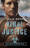 Viral Justice (Biological Response Team, #3)