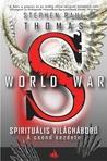 A csend kezdete (World War S - Spirituális világháború, #1)
