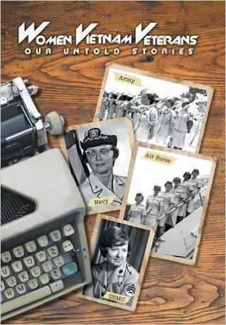 Women Vietnam Veterans: Our Untold Stories