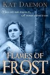 Flames of Frost (The Marriage of Fire and Water #2)