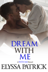 Dream With Me (With Me, #4)
