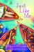 Just Like Me by Nancy J. Cavanaugh