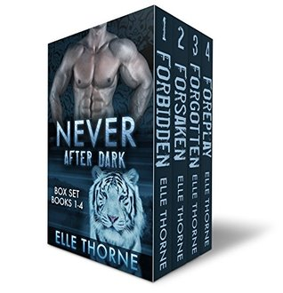 Never After Dark The Boxed Set by Elle Thorne