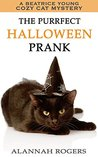 The Purrfect Halloween Prank (Beatrice Young Cozy Cat Mysteries, #4)