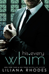 His Every Whim(His Every Whim, #1)