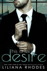 His One Desire (His Every Whim, #2)