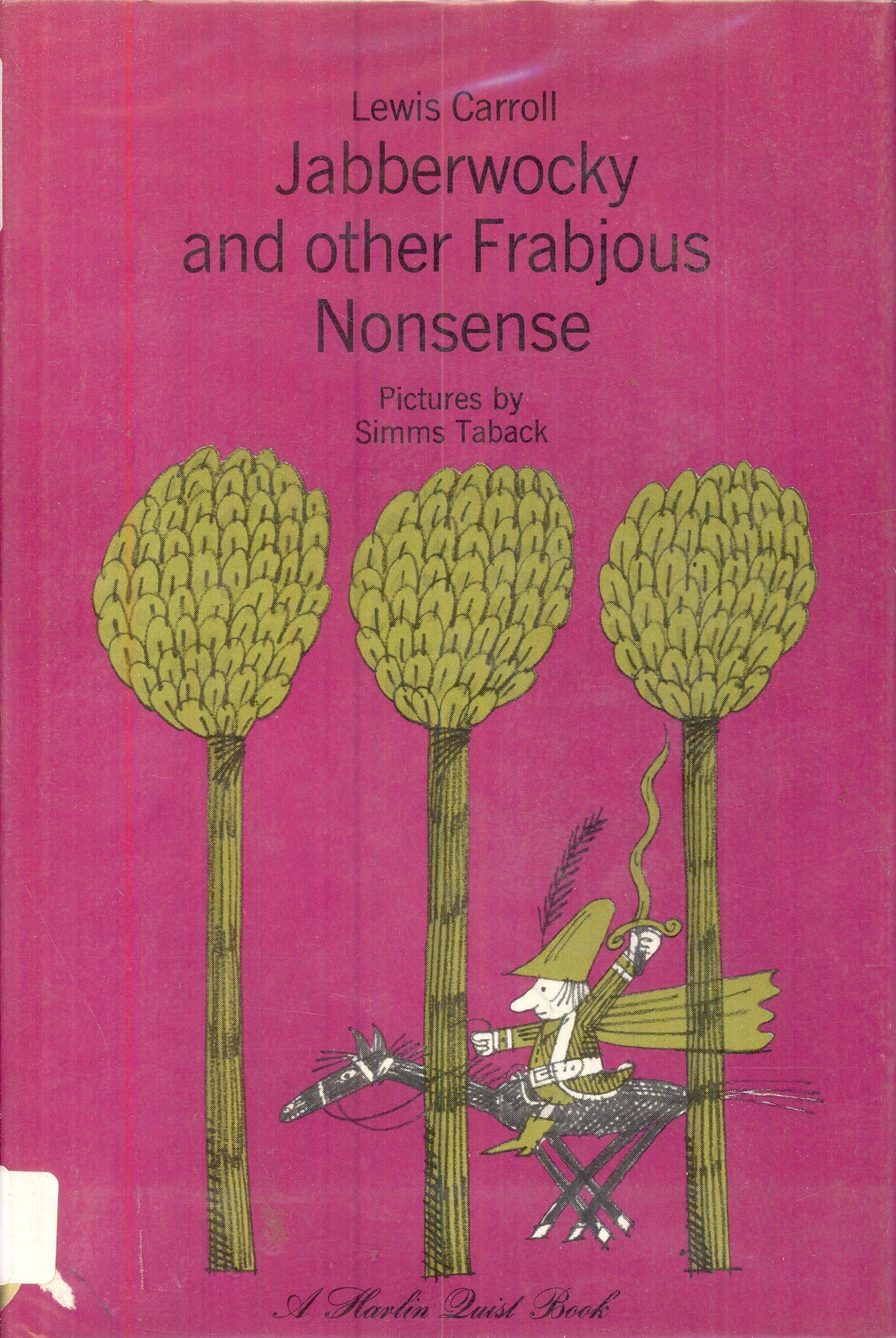 Jabberwocky and Other Frabjous Nonsense