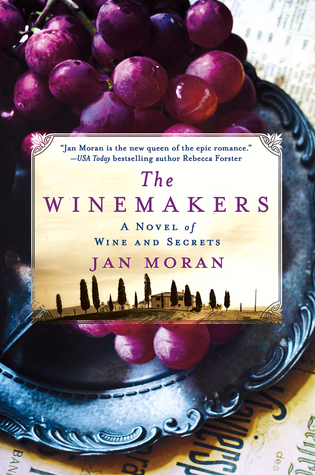 The Winemakers: A Novel of Wine and Secrets