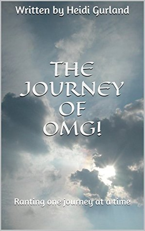 The Journey of OMG!: Ranting One Journey at a Time