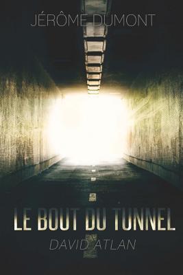 Le Bout Du Tunnel: David Atlan