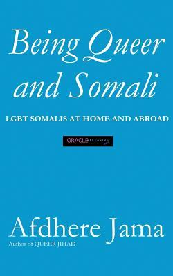 being-queer-and-somali-lgbt-somalis-at-home-and-abroad