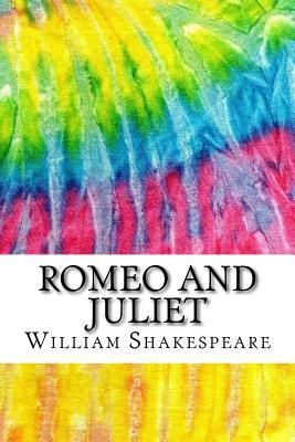 Romeo and Juliet: Includes MLA Style Citations for Scholarly Secondary Sources, Peer-Reviewed Journal Articles and Critical Essays