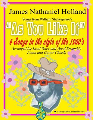 As You Like It 4 Songs in the Style of the 1960s: For Vocal Ensemble