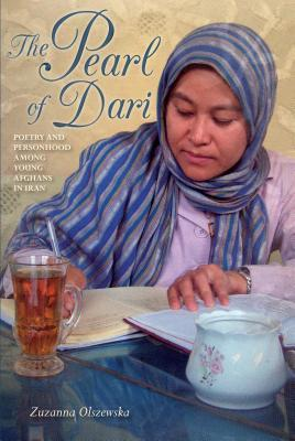 The Pearl of Dari: Poetry and Personhood Among Young Afghans in Iran