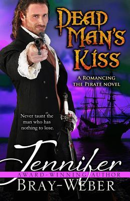 Dead Man's Kiss by Jennifer Bray-Weber