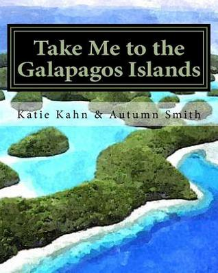 Take Me to the Galapagos Islands