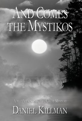 And Comes the Mystikos