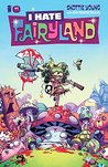 I Hate Fairyland #1 by Skottie Young