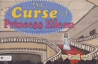 The Curse of Princess Eileen