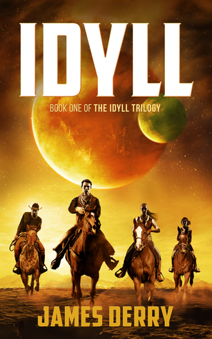 Idyll (The Idyll Trilogy #1)
