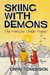 Skiing with Demons by Chris   Tomlinson