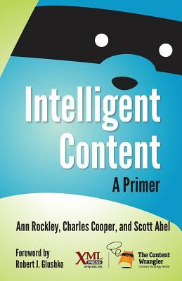 Intelligent Content by Ann Rockley