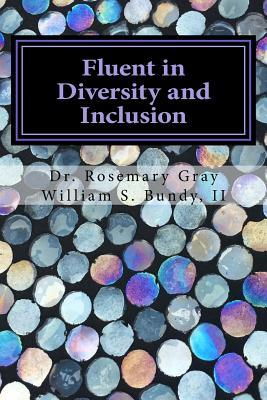 Fluent in Diversity and Inclusion: Guidelines for Becoming Fluent in Diversity and Inclusion
