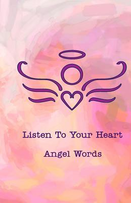 Listen to Your Heart Angel Words