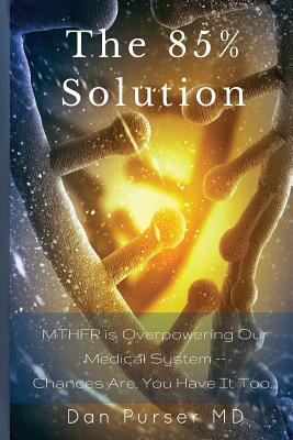 The 85% Solution by Dan Purser