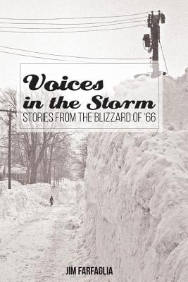 Voices in the Storm: Stories from the Blizzard of '66