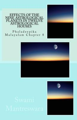 Effects of the Nine Astrological Planets in Twelve Astrological Houses: Phaladeepika Malayalam Chapter 8