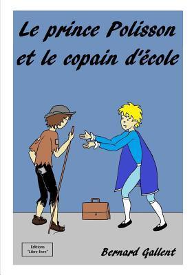 Le Prince Polisson Et Le Copain D'Ecole