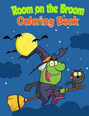 Room on the Broom Coloring Book
