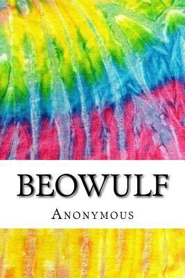 Beowulf: Includes MLA Style Citations for Scholarly Secondary Sources, Peer-Reviewed Journal Articles and Critical Essays