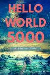 Hello World 5000 by Jeffrey Grant Hunt
