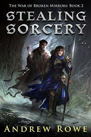 Stealing Sorcery (The War of Broken Mirrors, #2)