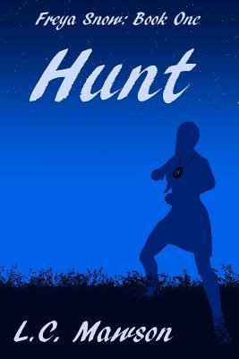 Hunt by L.C. Mawson