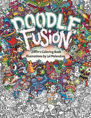 Doodle Fusion Zifflins Coloring Book By Zifflin