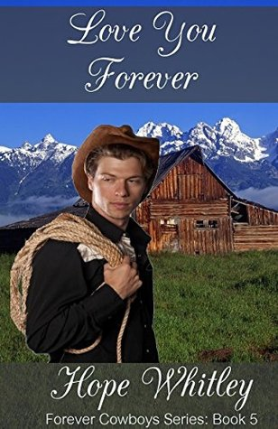 Love You Forever: Book 5 in the Forever Cowboys Series