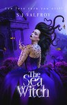 The Sea Witch  (The Era of Villains, #1)